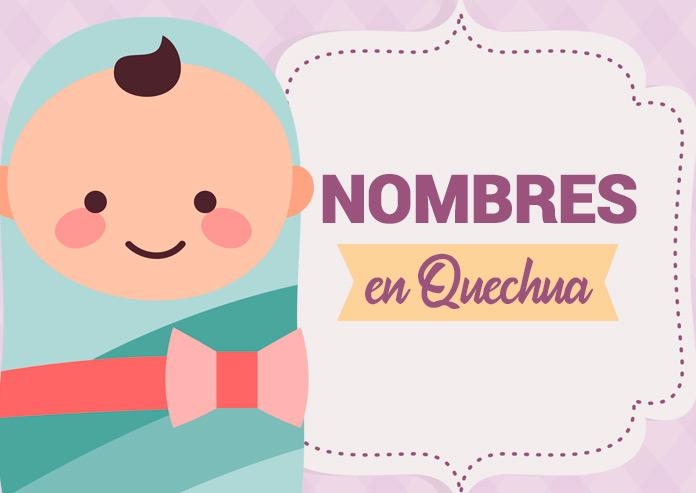 Nombres bonitos para bebé en quechua