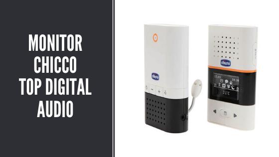 Monitor chicco top digital audio