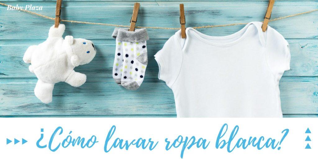 cómo lavar la ropa de bebé - cómo lavar ropa blanca